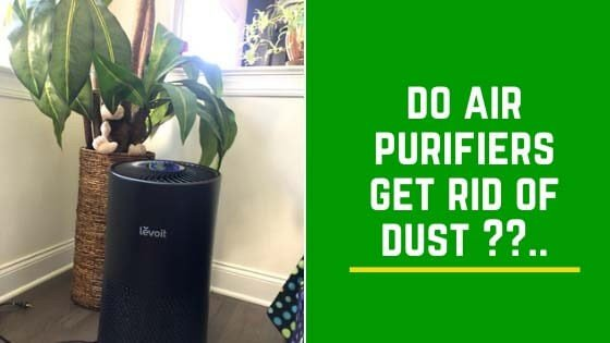 do air purifiers get rid of dust