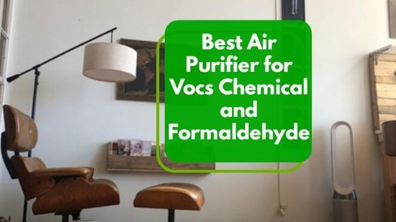 best air purifier for vocs and formaldehyde