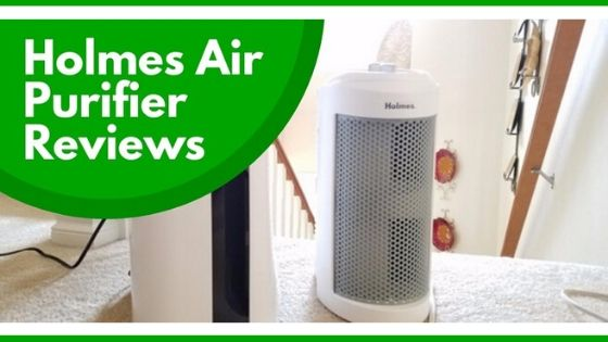 Best Holmes Air Purifier Reviews in 2020