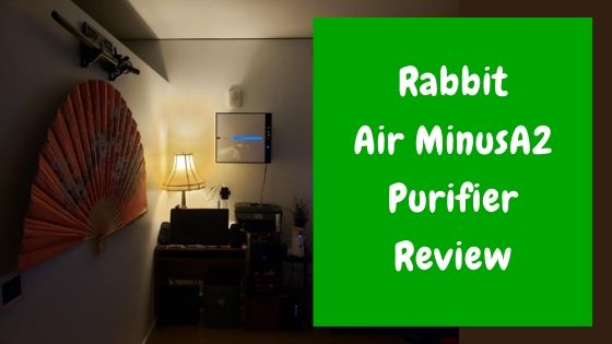 Rabbit Air MinusA2 Purifier review