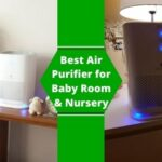 Best Air Purifier for Baby Room and Nursery